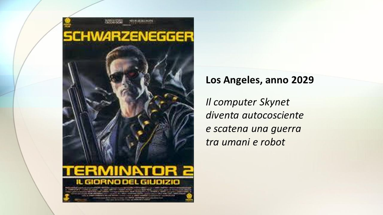 Los Angeles, anno 2029 Il computer Skynet. diventa autocosciente.