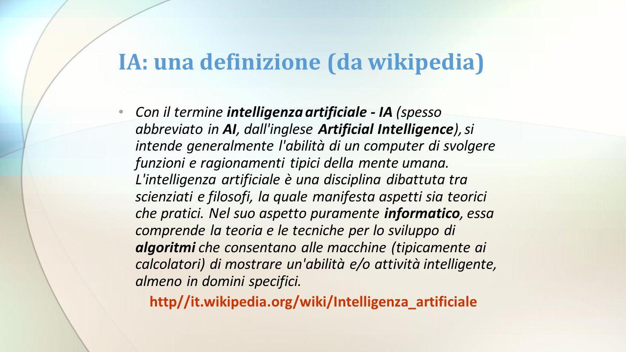 IA: una definizione (da wikipedia)