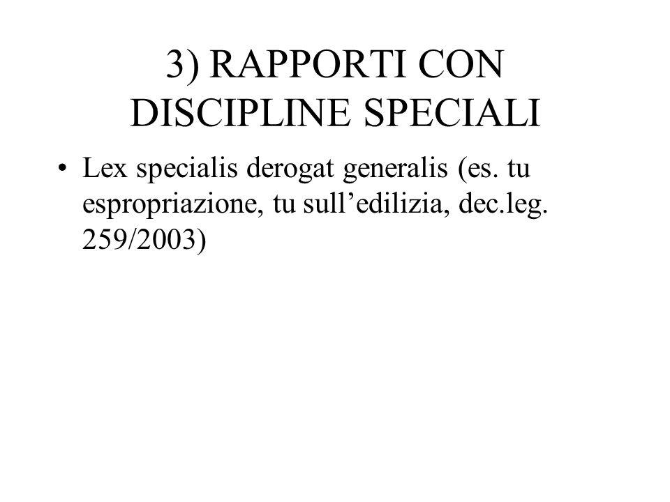3) RAPPORTI CON DISCIPLINE SPECIALI