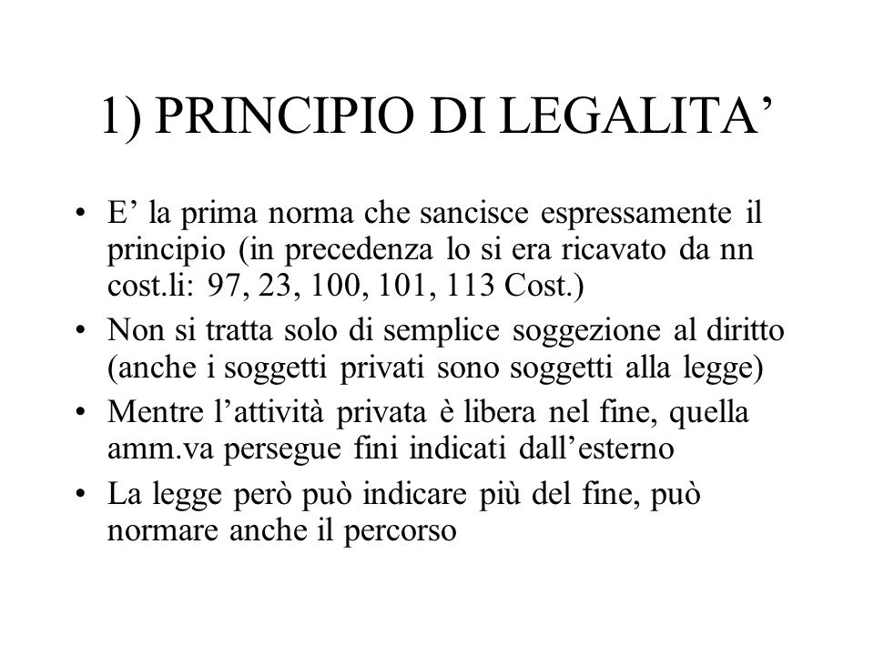 1) PRINCIPIO DI LEGALITA'