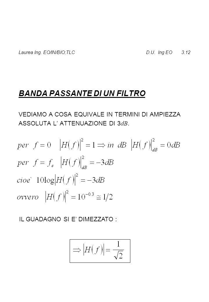 Laurea Ing. EO/IN/BIO;TLC D.U. Ing EO 3.12