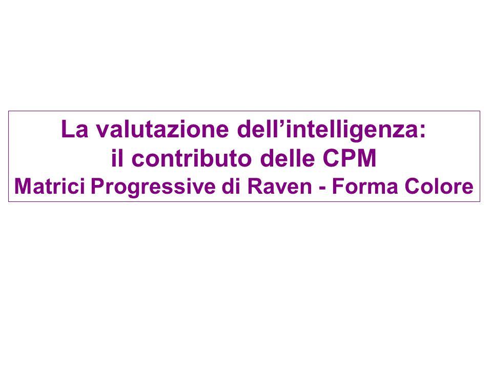 La valutazione dell'intelligenza: il contributo delle CPM