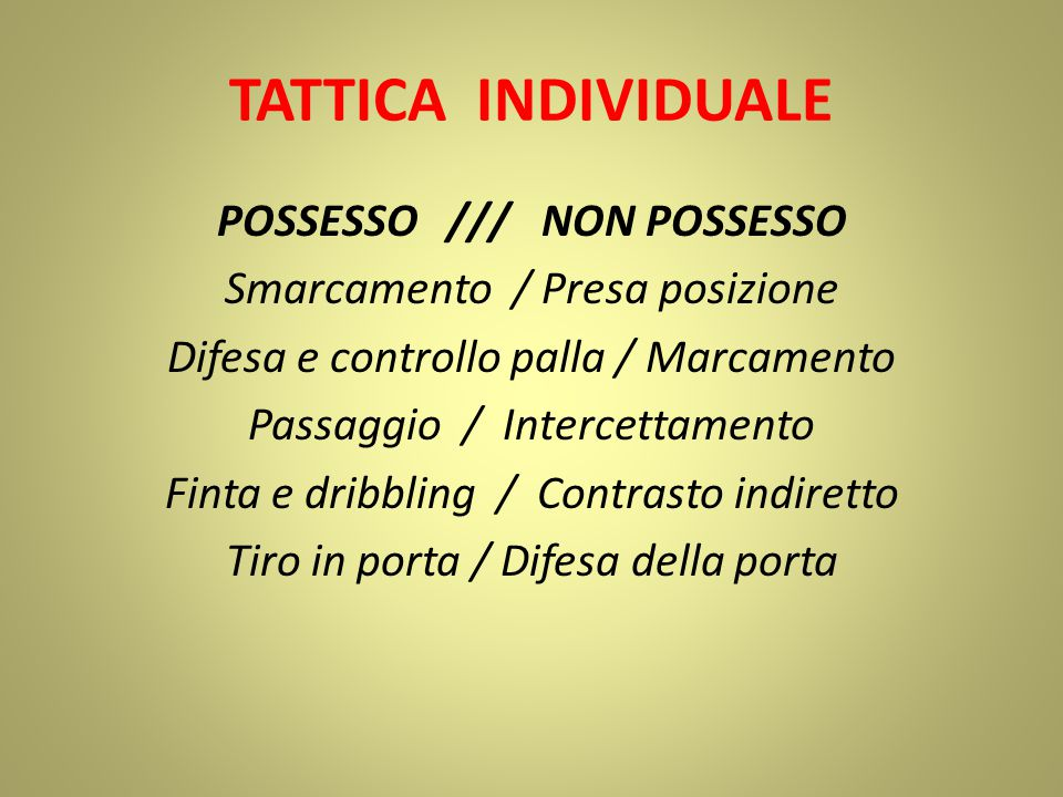 TATTICA INDIVIDUALE