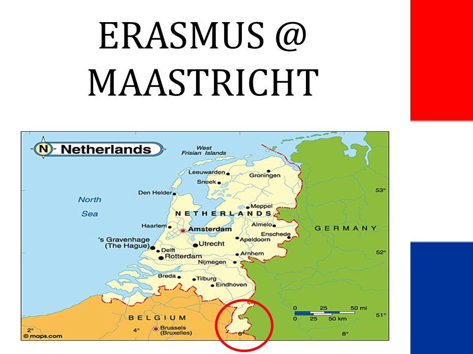 ERASMUS @ MAASTRICHT