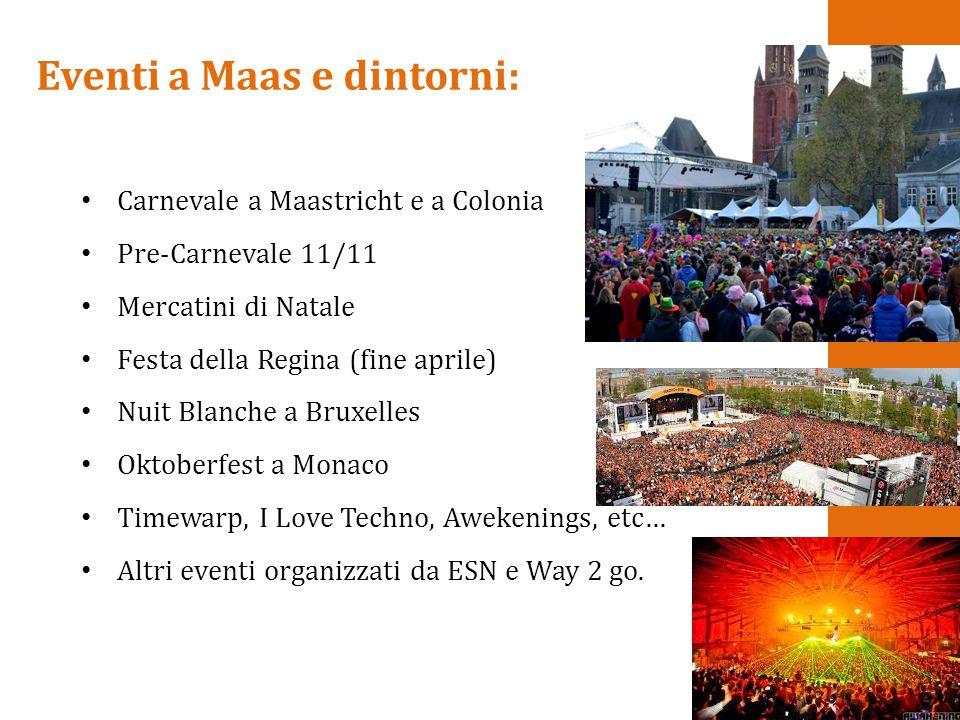 Eventi a Maas e dintorni: