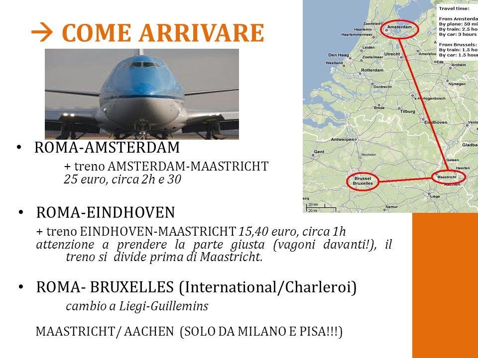  COME ARRIVARE ROMA-AMSTERDAM ROMA-EINDHOVEN