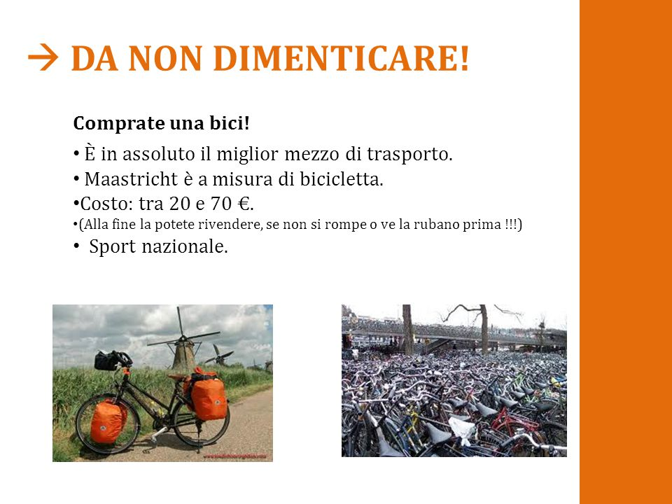  DA NON DIMENTICARE! Comprate una bici!