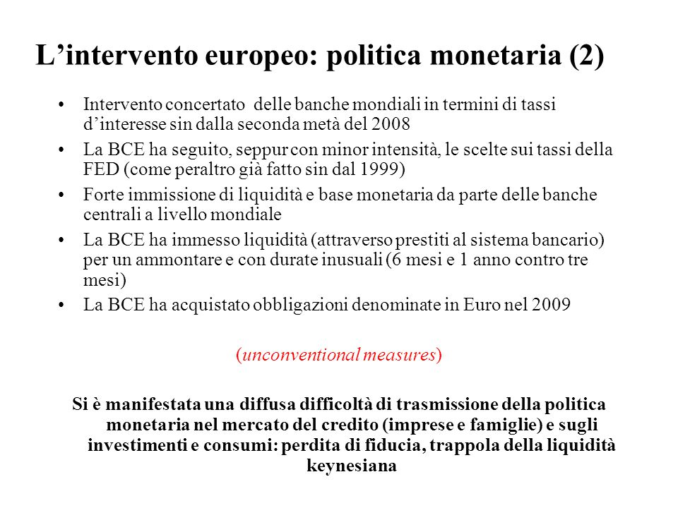 L'intervento europeo: politica monetaria (2)