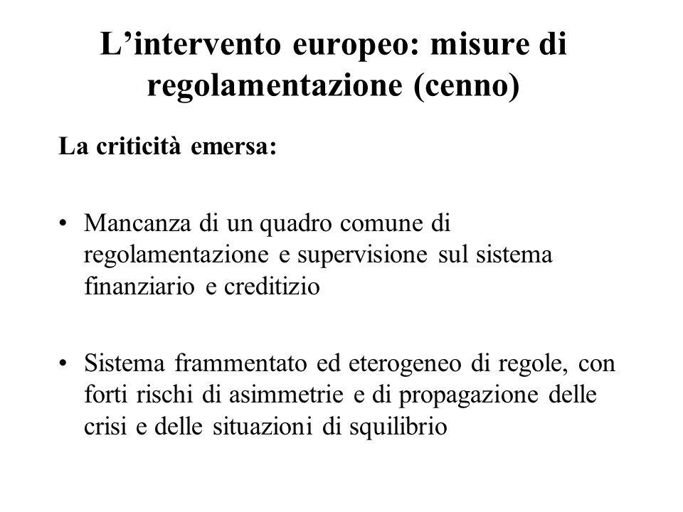 L'intervento europeo: misure di regolamentazione (cenno)