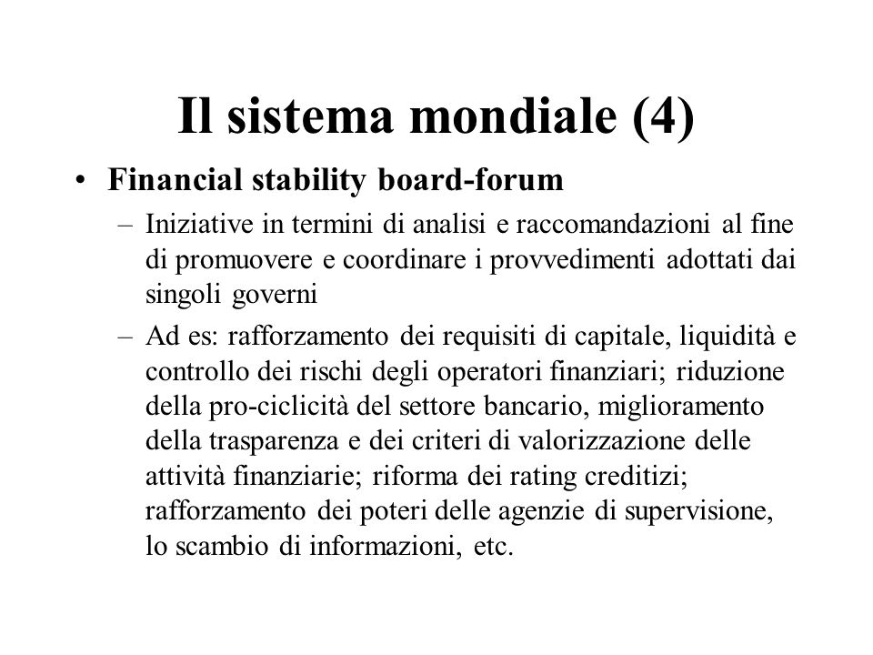 Il sistema mondiale (4) Financial stability board-forum