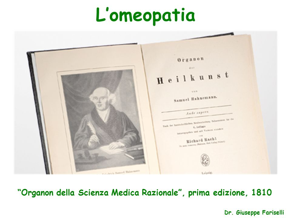 L'omeopatia Organon della Scienza Medica Razionale , prima edizione, 1810 Dr. Giuseppe Fariselli