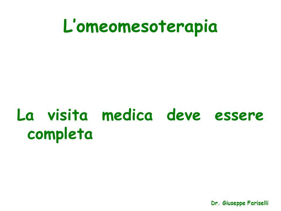 L'omeomesoterapia La visita medica deve essere completa