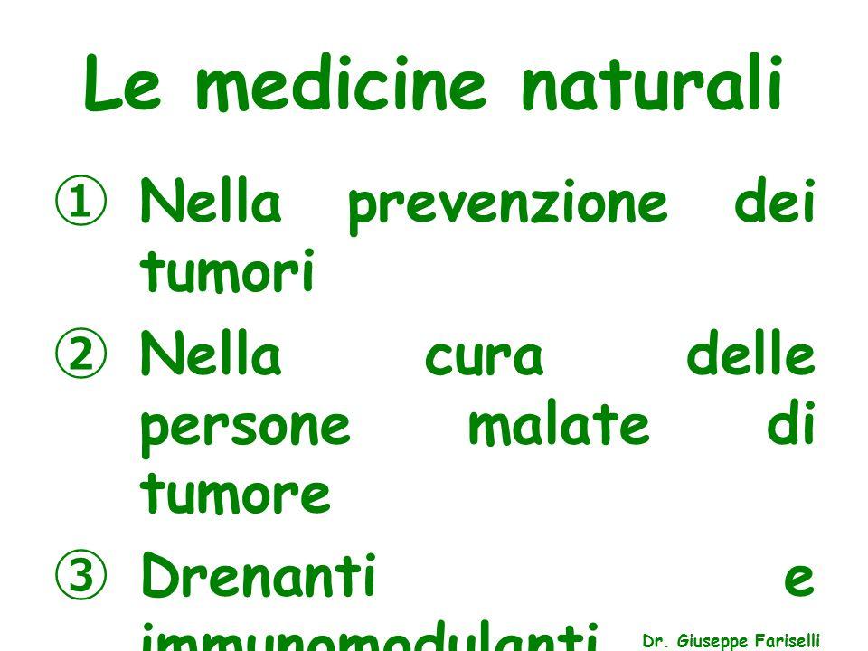 Le medicine naturali Nella prevenzione dei tumori