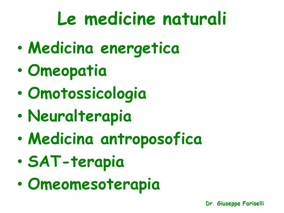 Le medicine naturali Medicina energetica Omeopatia Omotossicologia