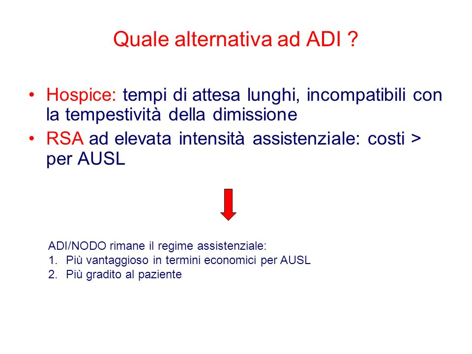 Quale alternativa ad ADI