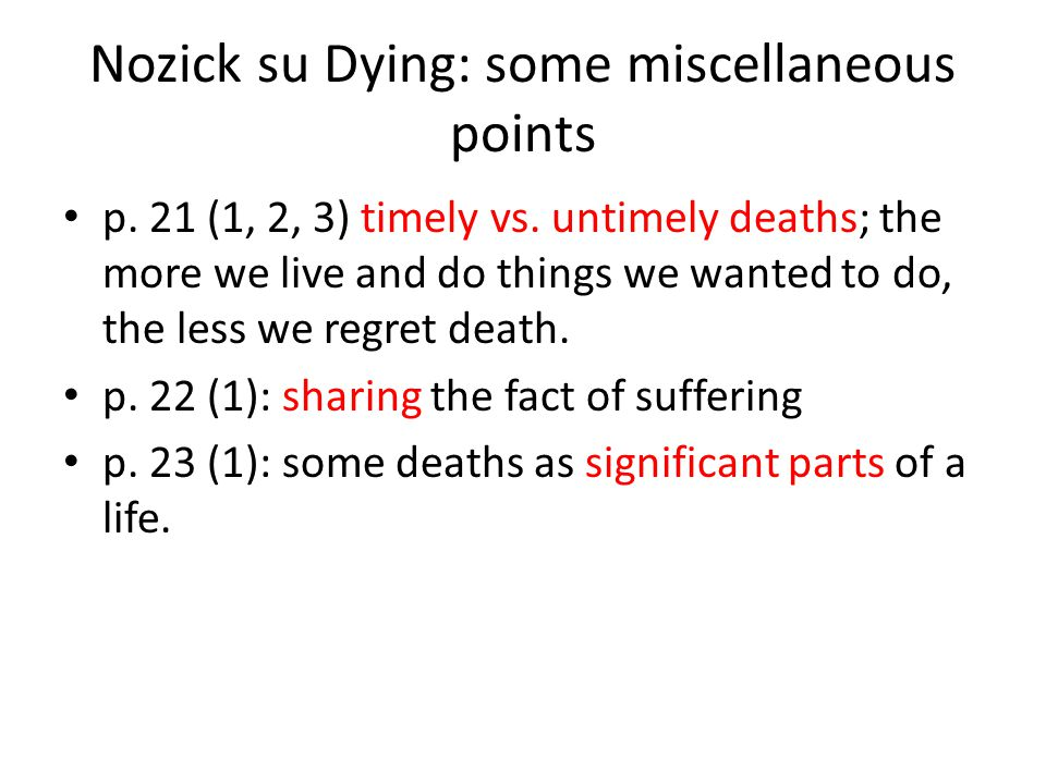Nozick su Dying: some miscellaneous points