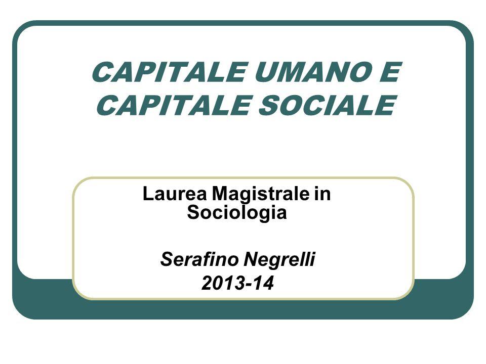 CAPITALE UMANO E CAPITALE SOCIALE