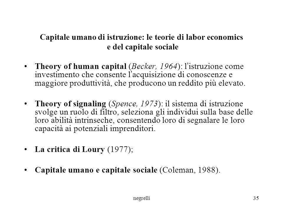 Capitale umano e capitale sociale (Coleman, 1988).