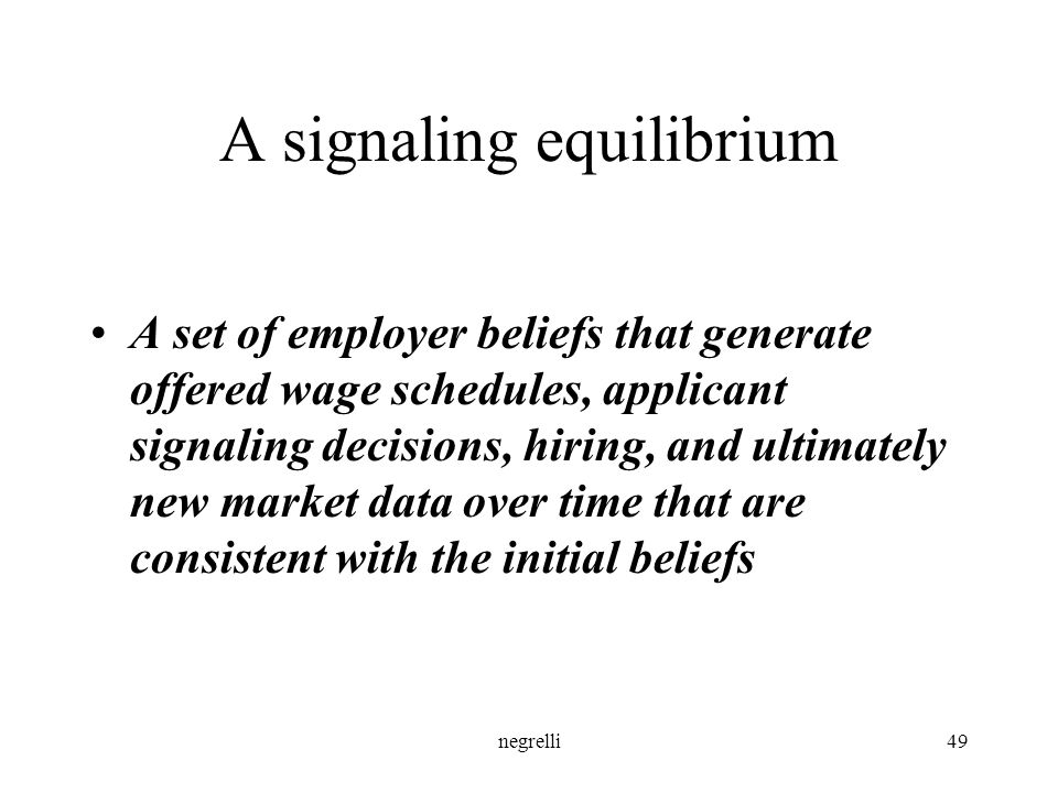 A signaling equilibrium