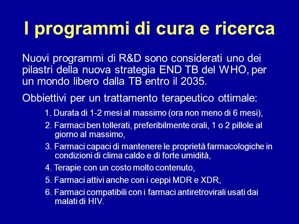 I programmi di cura e ricerca