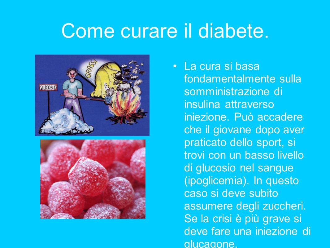 Come curare il diabete.