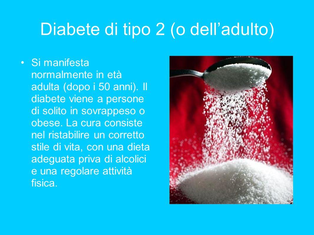 Diabete di tipo 2 (o dell'adulto)