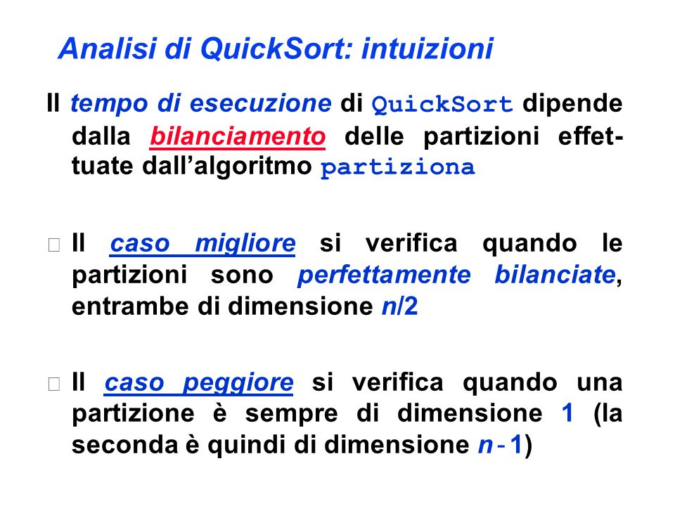 Analisi di QuickSort: intuizioni