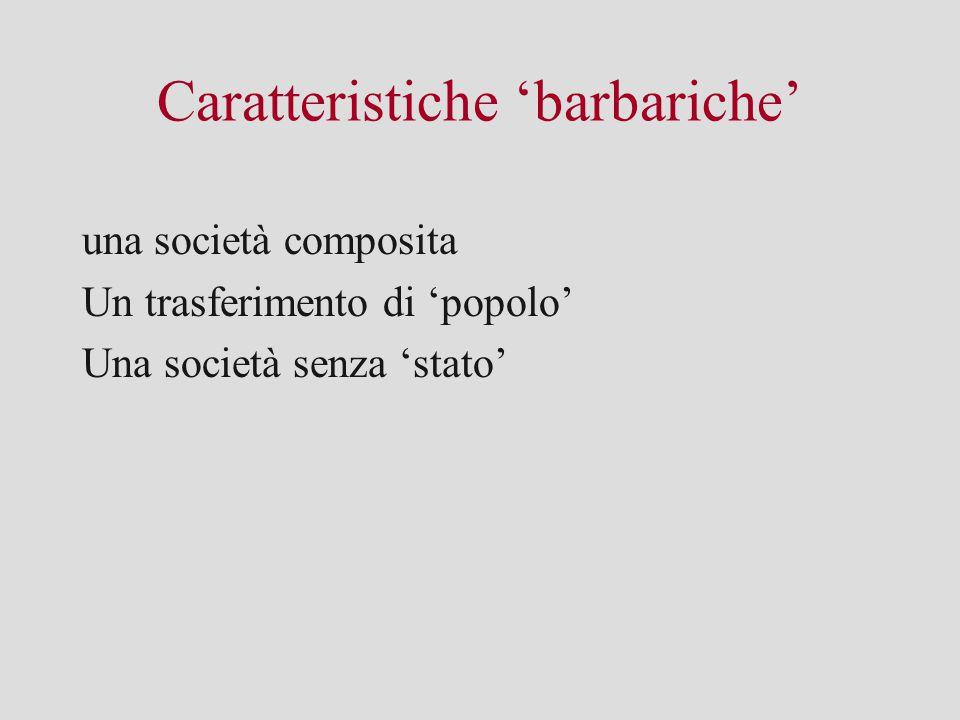 Caratteristiche 'barbariche'