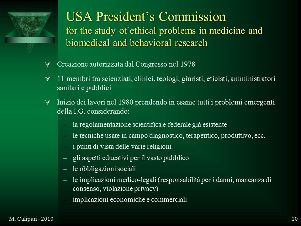 USA President's Commission for the study of ethical problems in medicine and biomedical and behavioral research