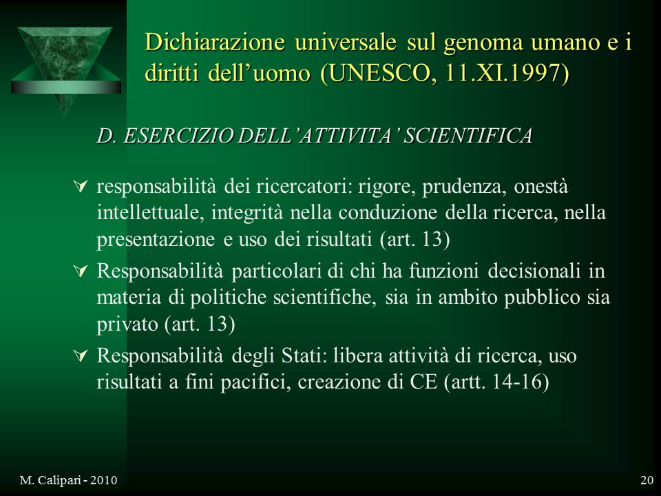 Dichiarazione universale sul genoma umano e i diritti dell'uomo (UNESCO, 11.XI.1997)