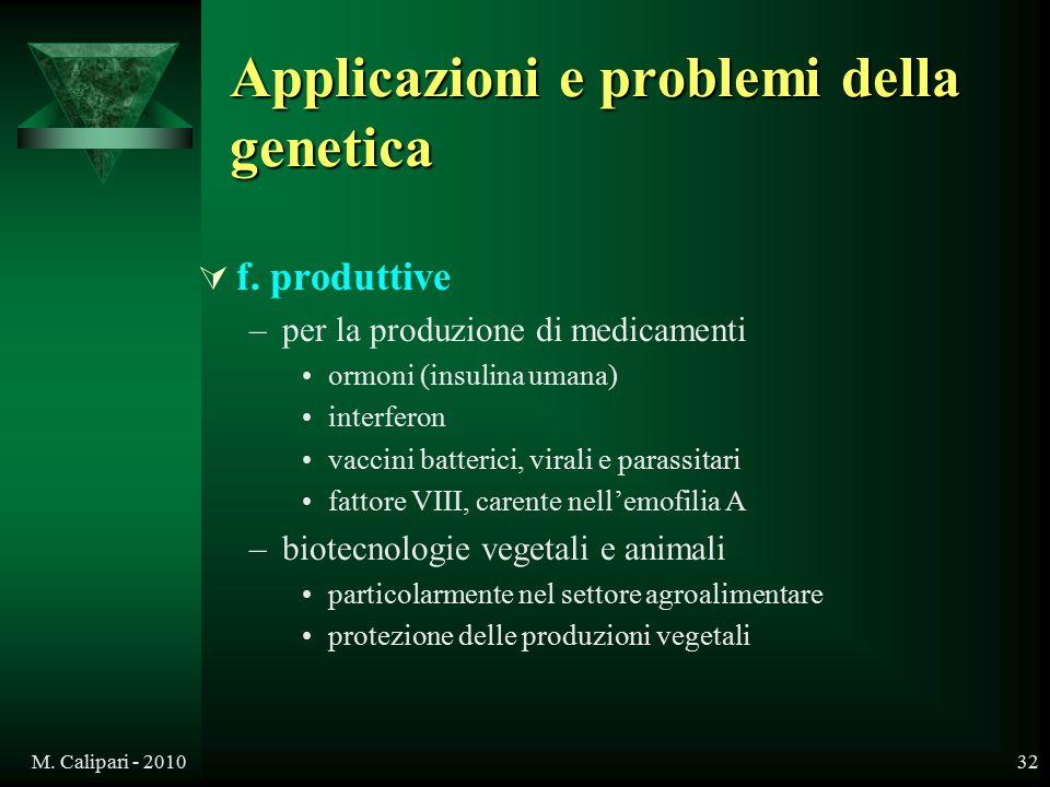 Applicazioni e problemi della genetica