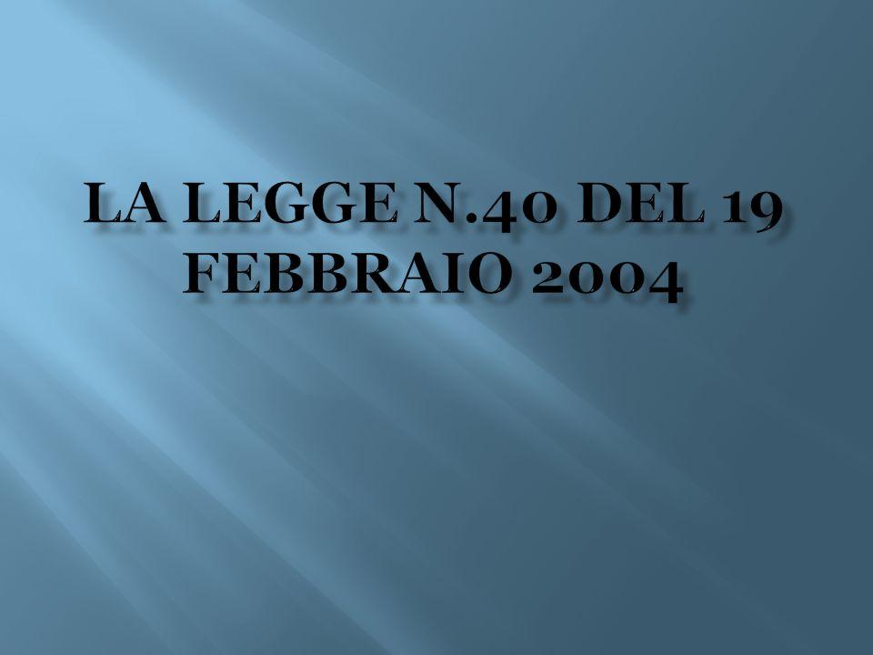 La legge n.40 del 19 febbraio 2004