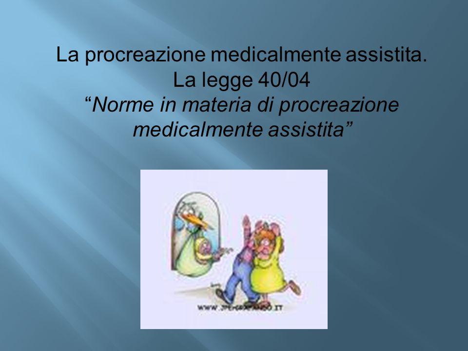 La procreazione medicalmente assistita