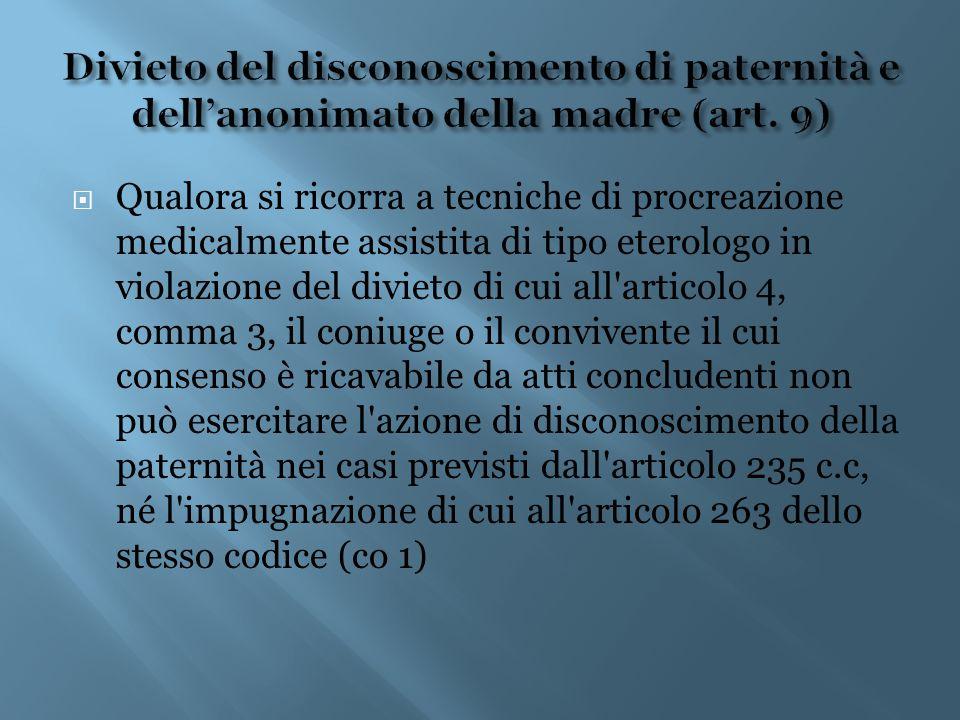 Divieto del disconoscimento di paternità e dell'anonimato della madre (art. 9)