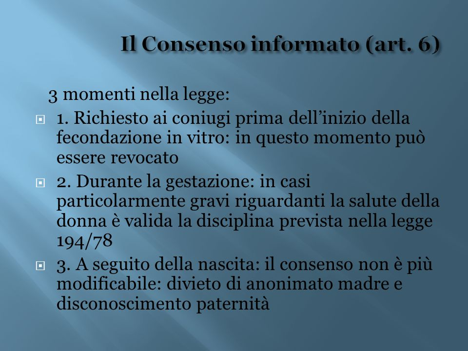 Il Consenso informato (art. 6)