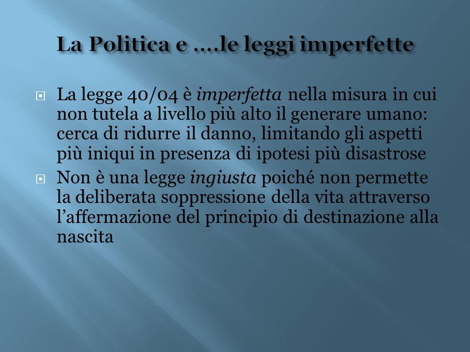 La Politica e ….le leggi imperfette