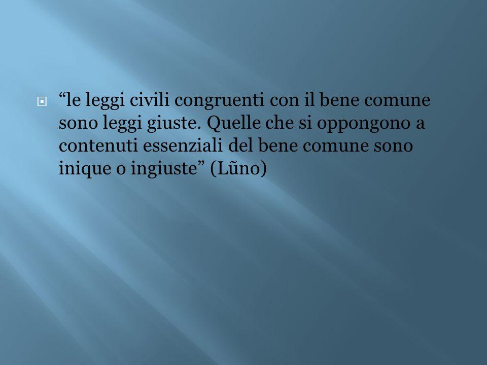 le leggi civili congruenti con il bene comune sono leggi giuste