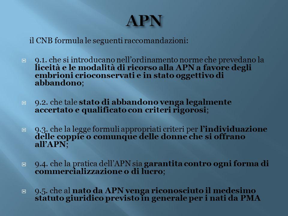 APN il CNB formula le seguenti raccomandazioni: