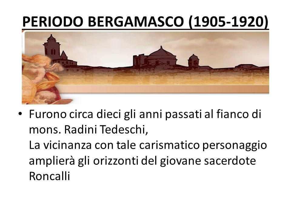 Periodo bergamasco (1905-1920)
