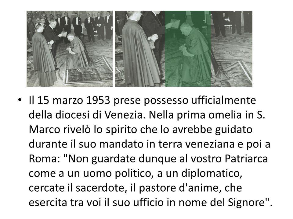 Il 15 marzo 1953 prese possesso ufficialmente della diocesi di Venezia