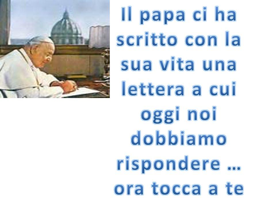 Il papa ci ha scritto con la sua vita una lettera a cui oggi noi dobbiamo rispondere …
