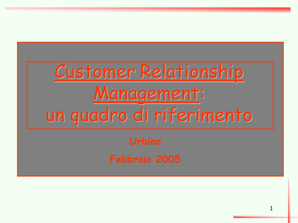 Customer Relationship Management: un quadro di riferimento