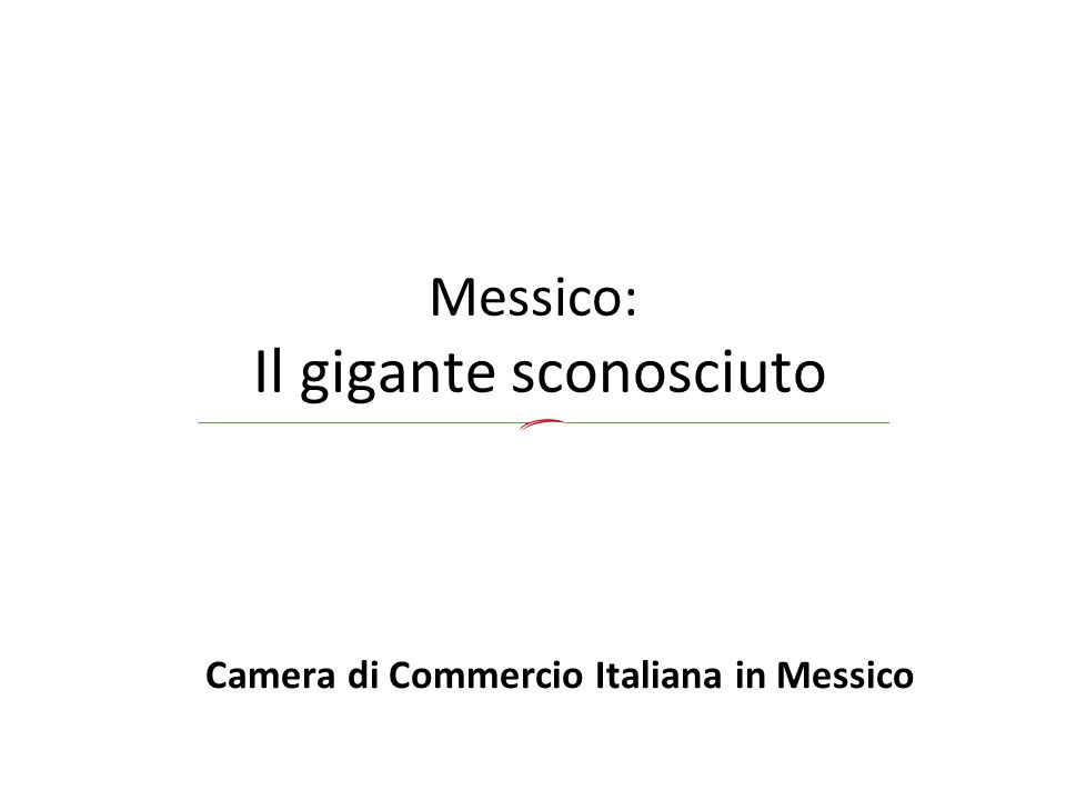 Messico: Il gigante sconosciuto