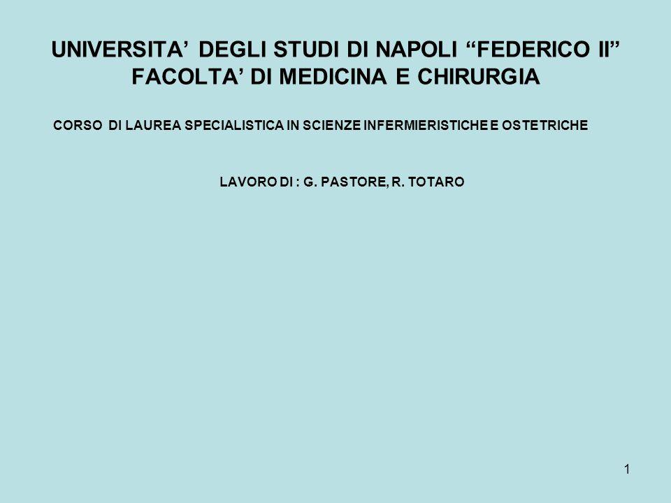LAVORO DI : G. PASTORE, R. TOTARO
