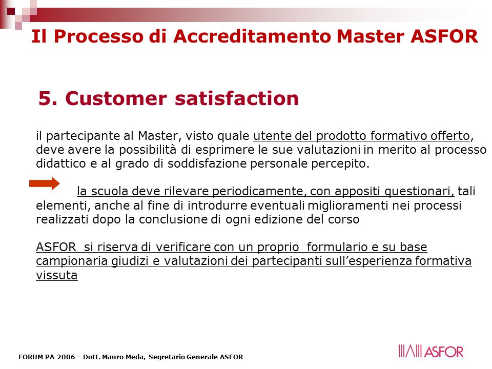 5. Customer satisfaction