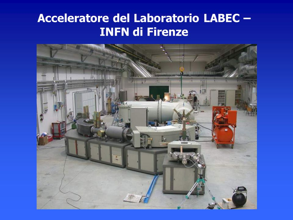 Acceleratore del Laboratorio LABEC – INFN di Firenze