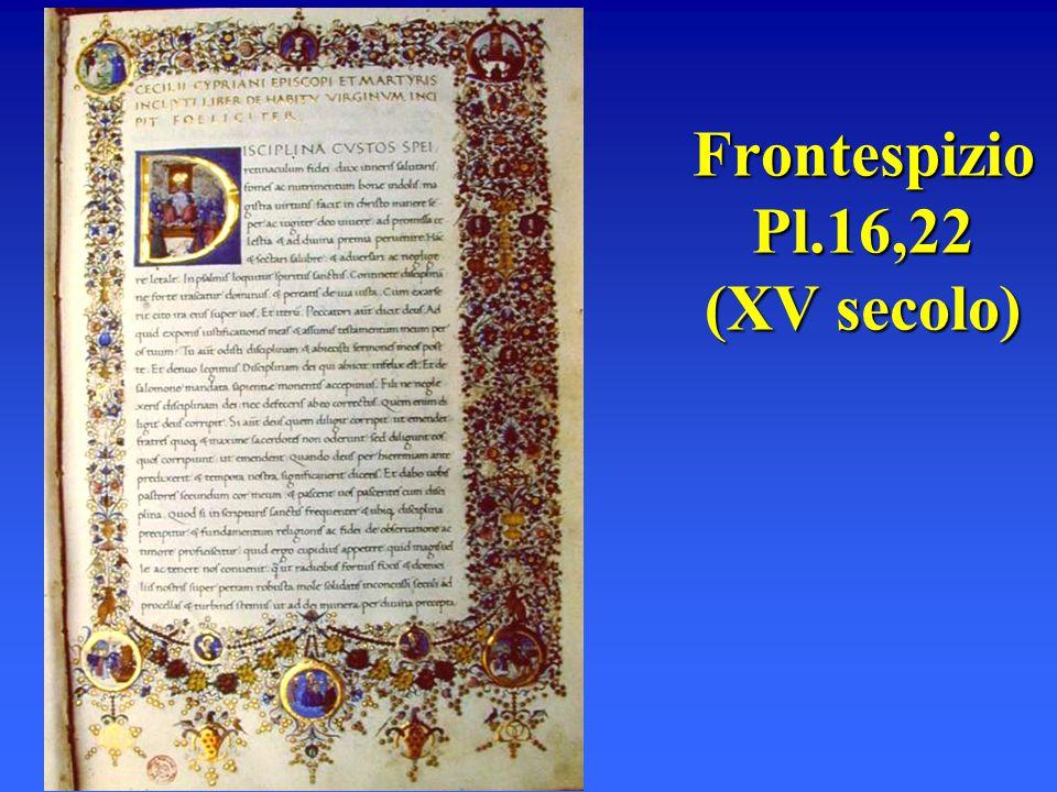 Frontespizio Pl.16,22 (XV secolo)