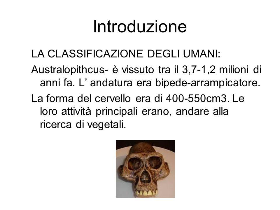 Introduzione LA CLASSIFICAZIONE DEGLI UMANI: