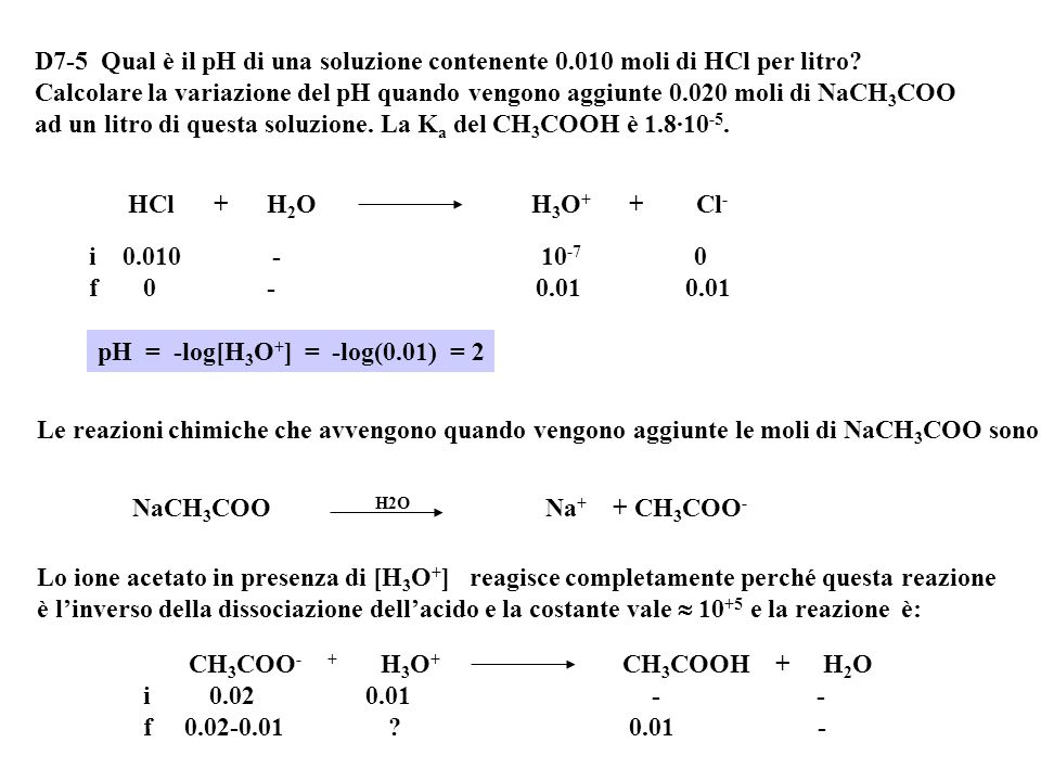 D7-5 Qual è il pH di una soluzione contenente 0