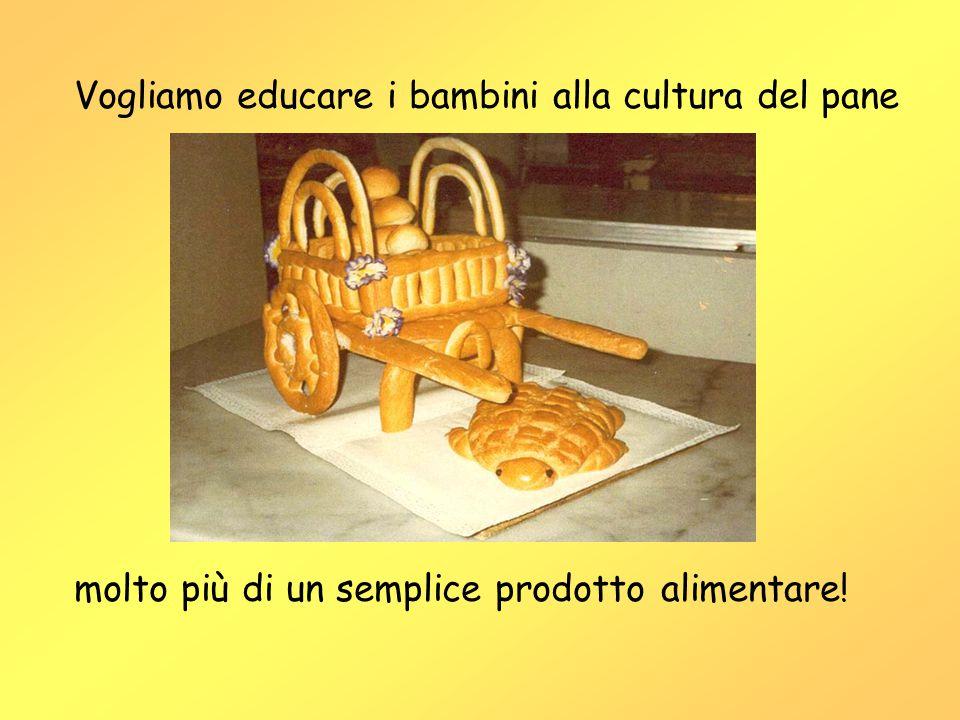 Vogliamo educare i bambini alla cultura del pane